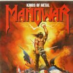 "18 Novembre 1988 Manowar sort l'album ""Kings Of Metal"""