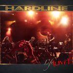 """Hardline """"Life Live"""" dans les bacs le 14 Février."""