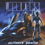 """Wildness """"Ultimate Demise"""" le 30 Octobre. Découvrez l'extrait """"Die Young"""""""