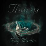 """Tony Martin dévoile le titre de son album et la liste des titres de son prochain album solo """"Thorns"""""""