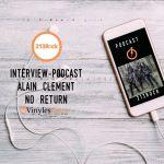[Interview] - 213Rock Harrag Melodica - Alain Clément du groupe No Return