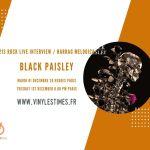[Interview] - 213Rock Harrag Melodica reçoit le groupe Black Paisley - Rendez vous à 20 Heures.