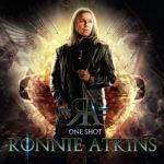 """RONNIE ATKINS - Nouvel album solo du chanteur de Pretty Maids ! """"ONE SHOT"""" sortie le 12 MARS 2021. Ecoutez """"Real"""""""