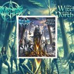 "Burning Witches - ""The Witch Of The North"" Nouvel album ""28 Mai 2021"" Ecoutez ""Flight Of The Valkyries"""