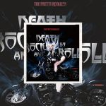 👉 [Chronique] – The Pretty Reckless – Death By Rock'n'Roll (2021) by Denis Labbé.