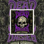 👉 [Chronique] – Dead Daisies – Holy Ground (2021) by Denis Labbé.