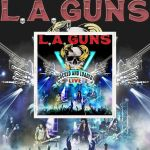 """L.A. GUNS - """"Cocked And Loaded Live"""" le 09 Juillet. Ecoutez """"Malaria"""""""