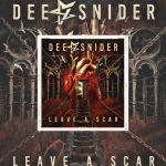 """💿 DEE SNIDER - nouvel album """"Leave A Scar"""" est dans les bacs. Ecoutez """"Down But Never Out"""" 💿"""