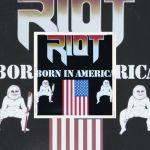 👉 [Chronique] – Riot – Born in America (1985) by Denis Labbé.