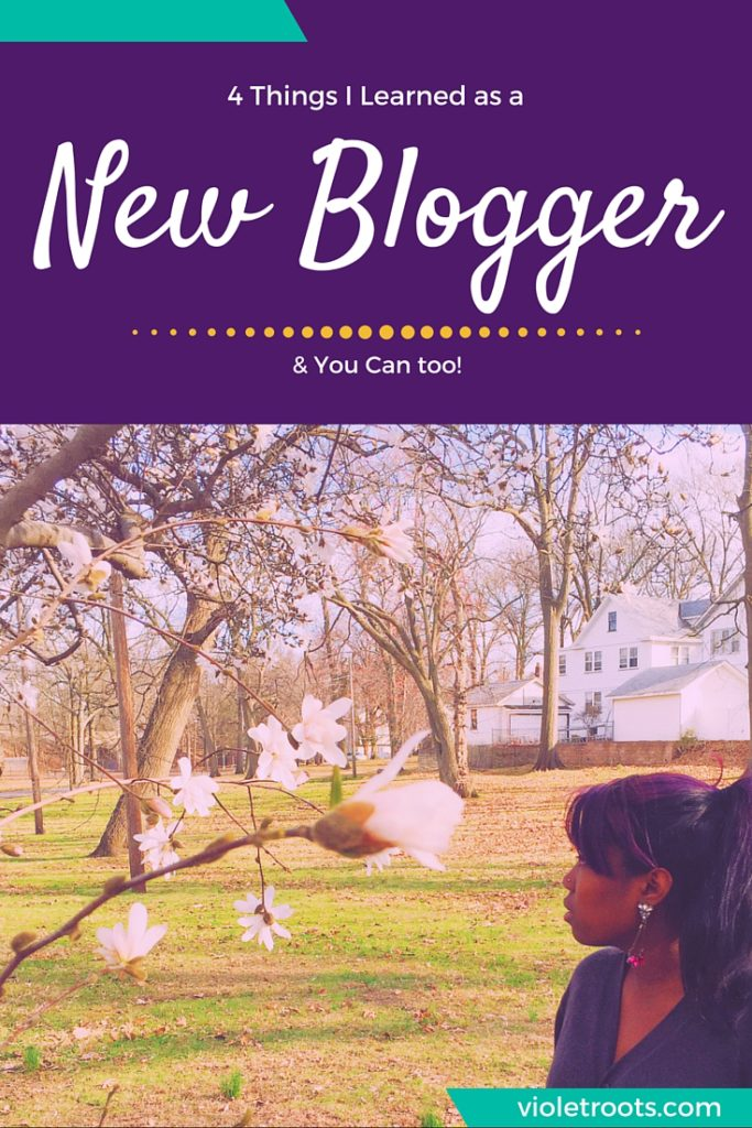 4 Things I Learned as a New Blogger