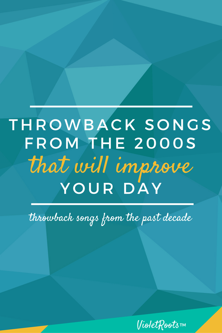 Throwback Songs from the 2000s That Will Improve Your Day - These throwback songs from the 2000s will improve your day and add some fun to your life! Relive the past decade through both a musical and political lens!