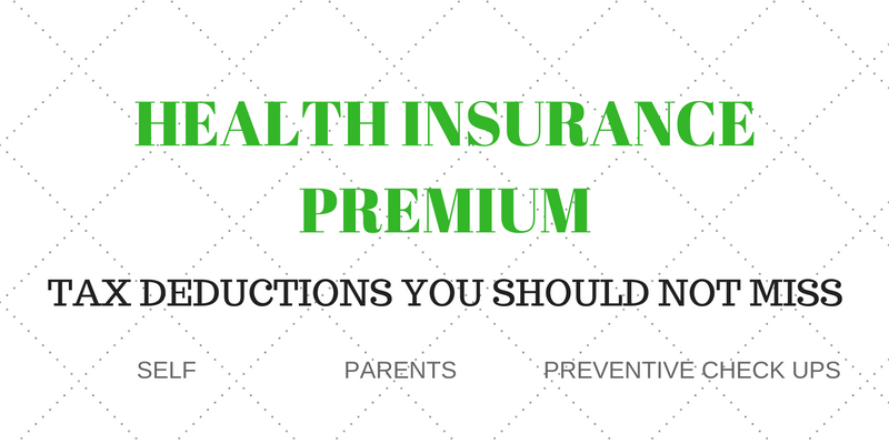 Health Insurance Premium - Tax deductions you should not miss