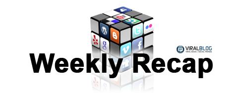 ViralBlog - Weekly Social Media Recap
