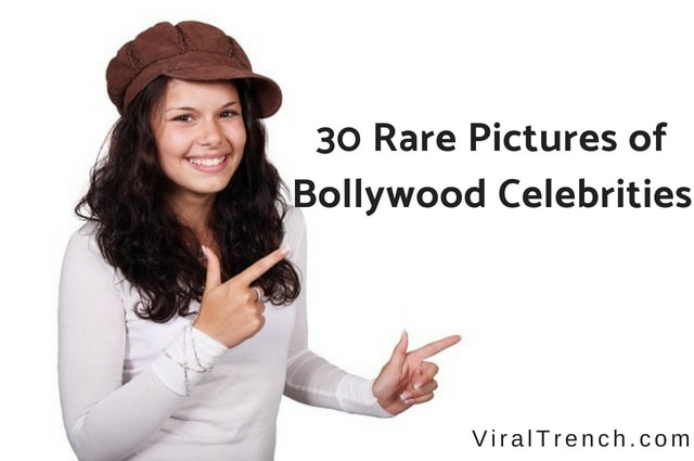 30 rare and unseen Pictures of Bollywood Celebrities Will Make You feel Wow!