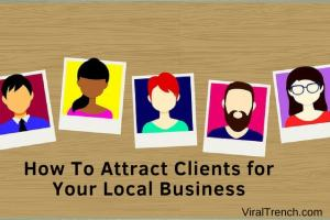 How to attract client for your local Business