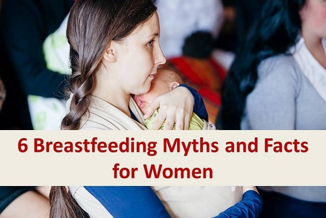 6 breastfeeding myths and Facts for Women
