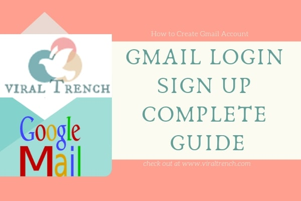 Gmail com Login Signup Complete Guide - Viral Trench