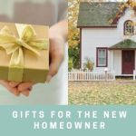 Gifts for new Homeowner