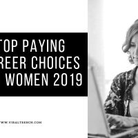 Top Paying Career Choices for Women 2019