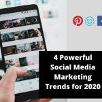 Social Media Marketing Trends 2020