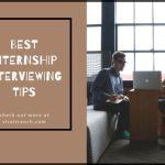 Best Internship Interviewing Tips