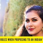 Smart Rules When Proposing to an Indian Woman