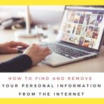 how to remove personal information from the internet