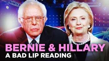 Bad Lip Reading Of Hillary Clinton And Bernie Sanders
