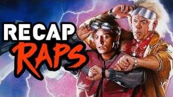 Back To The Future Trilogy Recap Rap