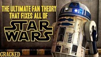 Does This Ultimate Fan Theory Fix All Of 'Star Wars'?