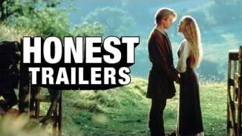 Honest Trailers – The Princess Bride