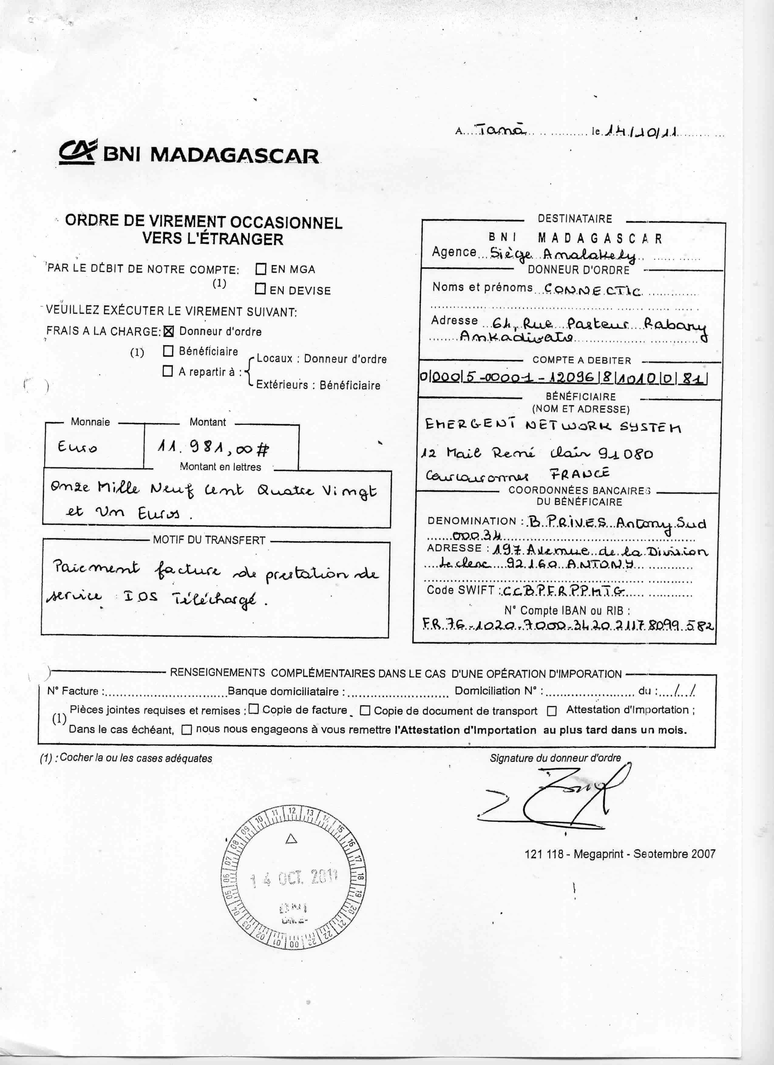 2011, RANARISON Tsilavo NEXTHOPE a signé tous avis de virement de CONNECTIC vers sa maison mère EMERGENT