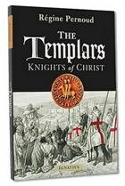 The Templars: Knights of Christ, Regine Pernoud