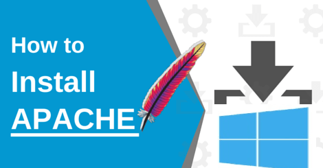 How to Install and Run Apache Web Server on Windows 10