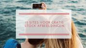 15 sites voor gratis stock afbeeldingen