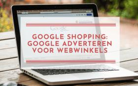 Google Shopping advertenties voor webwinkels