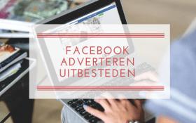 Facebook adverteren uitbesteden