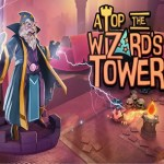 Atop The Wizard's Tower (Gear VR)