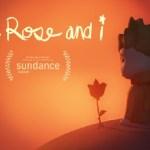 The Rose And I (Oculus Rift)