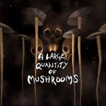 A Large Quantity Of Mushrooms (Oculus Rift)
