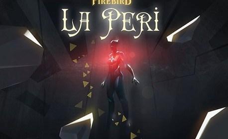 FIREBIRD – La Peri (Oculus Rift)