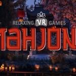 Relaxing VR Games: Mahjong (Oculus Rift)