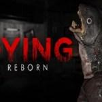 DYING: Reborn (PSVR)