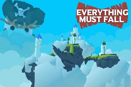 Everything Must Fall (Oculus Rift)