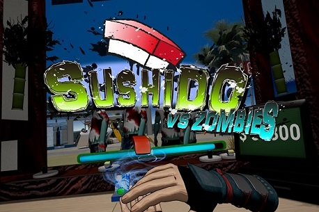Sushido VS Zombies (Oculus Rift)