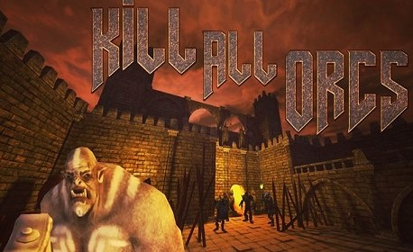 Kill All Orcs (Oculus Rift)