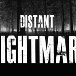 Distant Nightmare (Oculus Rift)