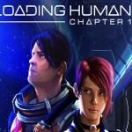Loading Human: Chapter 1 (Oculus Rift)