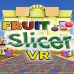 Fruit Slicer VR (Google Daydream)