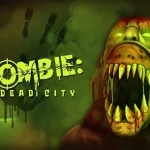 A Zombie: Dead City (Gear VR)